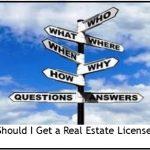 Should I Get a Real Estate License?