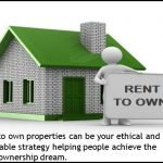 Rent to Own Properties Done Ethically